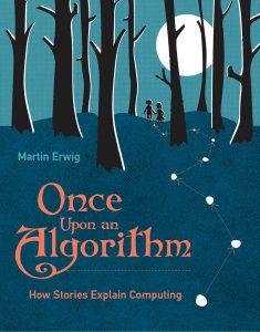 Capa do livro Once Upon an Algorithm, mostrando duas crianças andando sozinhas em uma floresta em noite de lua cheia.