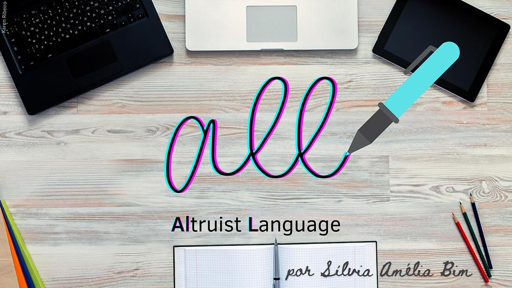 ALL – ALtruist Language: Qual é a responsabilidade da Computação em  promover, divulgar e apoiar uma linguagem que respeite a diversidade?