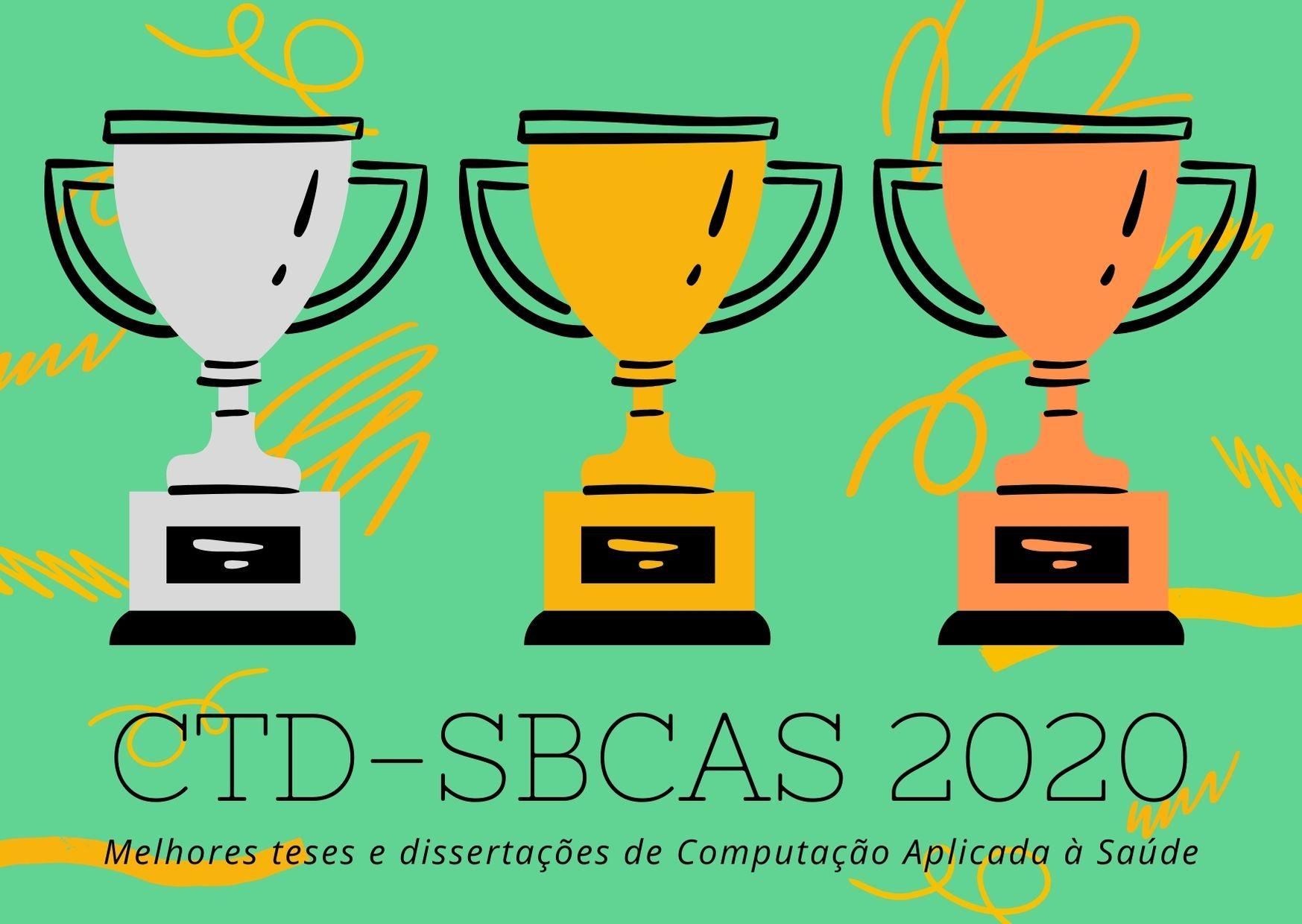 Computação Aplicada à Saúde: as melhores teses e dissertações do CTD-SBCAS 2020