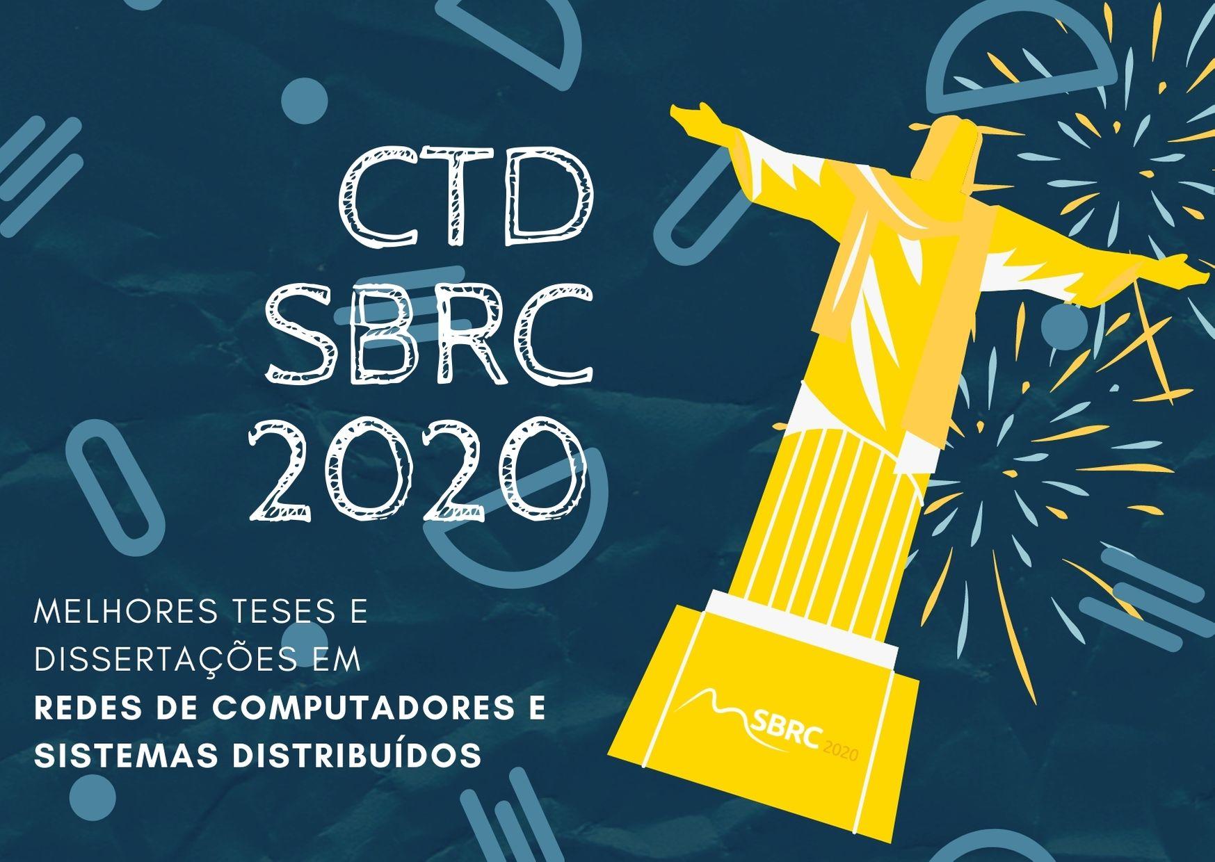 SDN para streaming em redes móveis e balanceamento de carga na Internet são os destaques do CTD@SBRC 2020