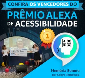 """Imagem de um prêmio sendo entregue com o título """"Conheça os vencedores do Prêmio Alexa de Acessibilidade"""" e o ícone do Memória Sonora"""