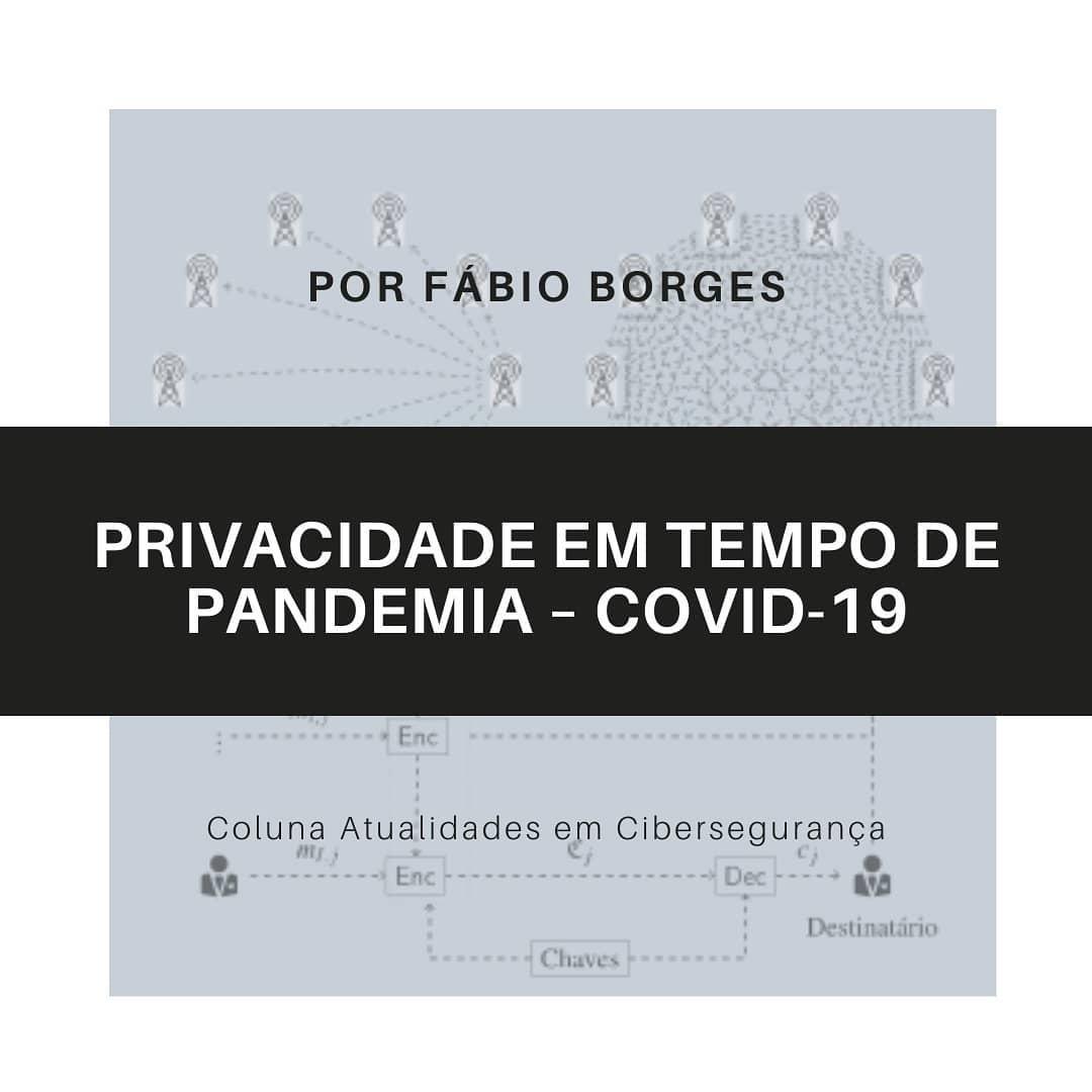 Privacidade em Tempo de Pandemia – COVID-19