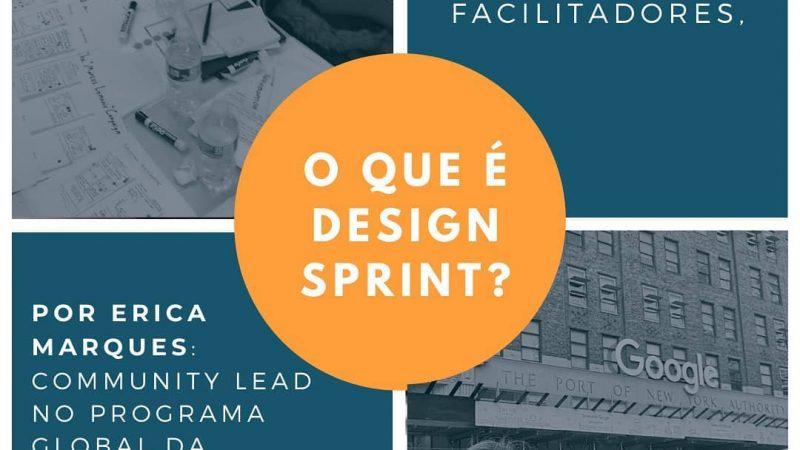 O que é Design Sprint? Sete dicas para facilitadores
