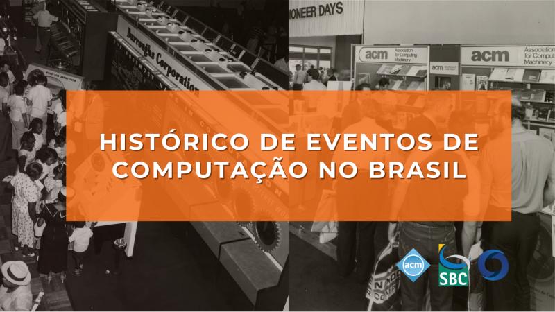 Histórico de Eventos de Computação no Brasil